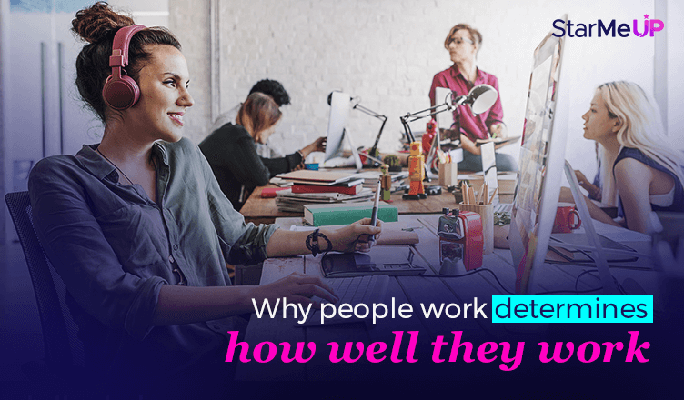 Understanding why people work to drive employee motivation